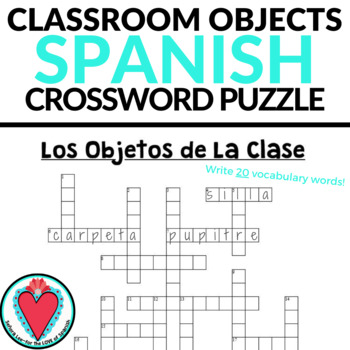 Spanish Class Objects CROSSWORD Los Materiales Escolares