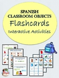Spanish Classroom Objects Flashcards & Interactive Activities