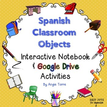 Spanish Classroom Objects Interactive Notebook & Google Dr