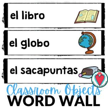 Spanish Classroom Objects Word Wall