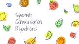 Spanish Classroom Rejoinders/Conversation Helpers