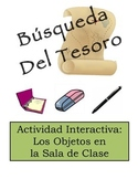 Spanish Classroom Object Vocabulary Scavenger Hunt Activity