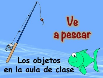 Spanish Classroom Vocabulary Game (Ve a pescar-Go Fish)
