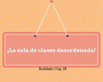 Realidades 2B: Spanish Classroom Project