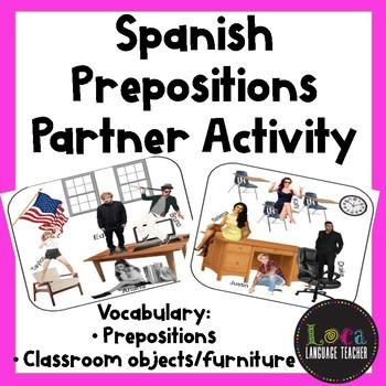 Spanish Classroom and Preposition Partner Activity