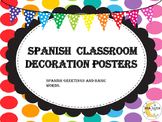 Spanish Classroom decorations  posters,greetings and basic words