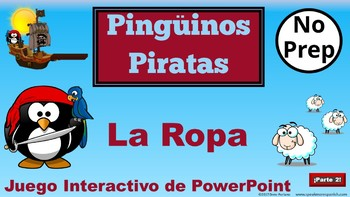 Spanish Clothes Vocabulary. ¡Los Piratas Pingüinos!  La Ropa PowerPoint Games.