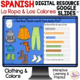 Spanish Clothing & Colors Digital Activities La Ropa y Los
