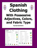 Spanish Clothing, Colors, Materials and Possessive Adjectives - Ropa