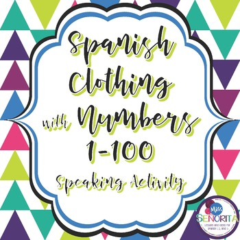 Spanish Clothing & Cuesta with Numbers 1-100 Speaking Activity