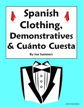 Spanish Clothing, Demonstratives and Cuanto Cuesta/n - La Ropa
