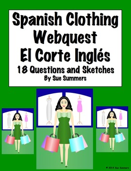 Spanish Clothing El Corte Ingles WebQuest 18 Questions and Sketch