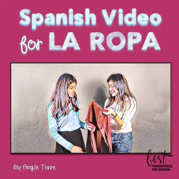 Spanish Clothing La ropa Video