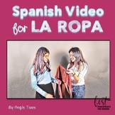 Spanish Clothing La ropa Video