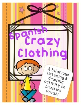 Crazy Spanish Clothing - Listen and Draw Activity - La Ropa