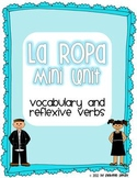 Spanish Clothing Thematic Unit with Relfexive Verbs