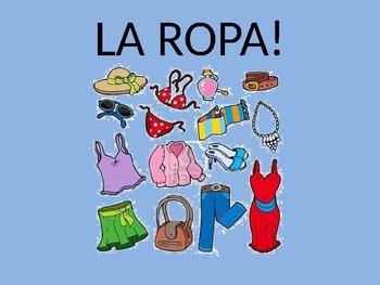 Spanish Clothing Powerpoint (La Ropa)