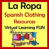 Spanish Clothing Lessons - Virtual Learning Fun & Projects - La Ropa