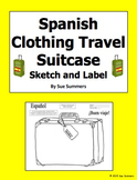 Spanish Clothing Travel Suitcase Sketch and Label and Vocabulary