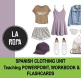 La Ropa - Spanish Clothing Unit