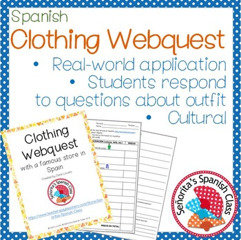 Spanish - Clothing Webquest - Real-world Application