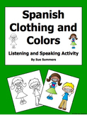 Spanish Clothing and Colors Listening and Speaking Activity