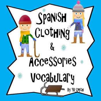 Spanish Clothing and Accessories PICTURE Notes Powerpoint