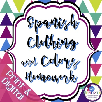 Spanish Clothing and Colors Homework