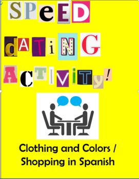 Spanish Clothing and Colors / Shopping  Speed Dating Activity