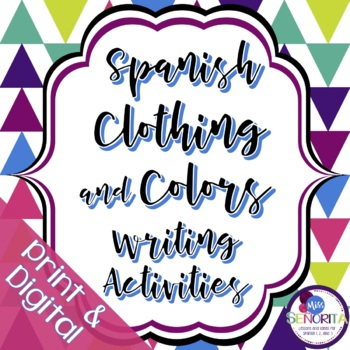 Spanish Clothing and Colors Writing Activities