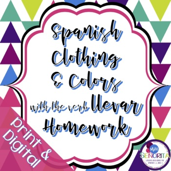 Spanish Clothing and Colors with Llevar Homework