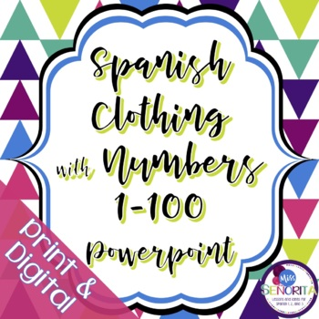Spanish Clothing and Cuesta with Numbers 1-100 Powerpoint