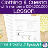 Spanish Clothing and Cuesta with Numbers 100-1,000,000 Lesson