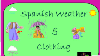Spanish Clothing and Weather