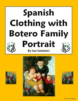 Spanish Clothing with Artist Botero's Family Portrait - 7 Questions