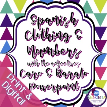 Spanish Clothing with Numbers, Caro and Barato Powerpoint