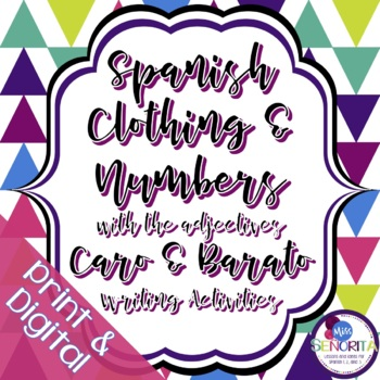 Spanish Clothing with Numbers, Caro and Barato Writing Activities
