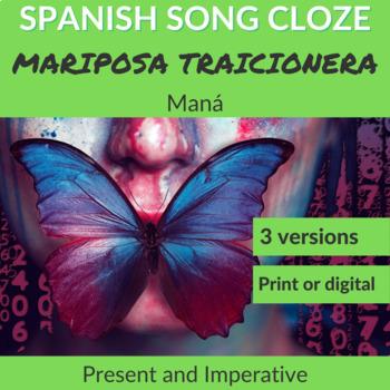 Spanish Cloze Maná - Mariposa Traicionera, Present Tense & Commands, Answers