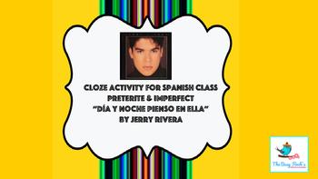 """Spanish Cloze Preterite Imperfect Song Día y noche pienso en ella"""" Jerry Rivera"""