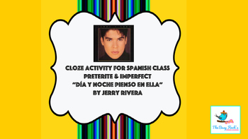 """Spanish Cloze Preterite Imperfect Song """"Día y noche pienso en ella"""" Jerry Rivera"""