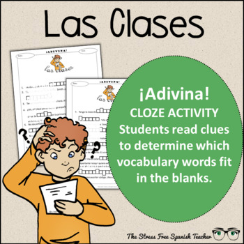 Spanish Cloze Printable, Differentiated, Vocabulary: Las Clases / Classes