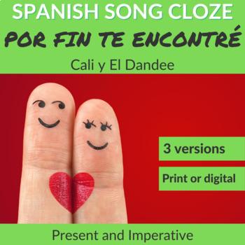 Spanish Cloze Song Cali y El Dandee - Por Fin Te Encontré, PRESENT & COMMANDS
