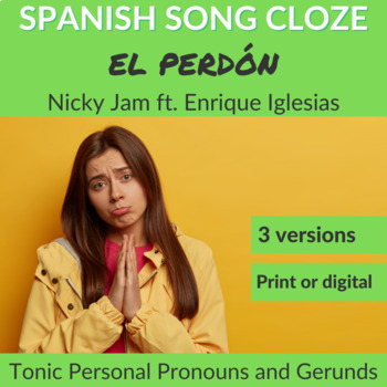 Spanish Cloze Song Nicky Jam w/ Enrique Iglesias - El Perdón, Pronouns & Gerunds
