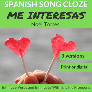 Spanish Cloze Song Noel Torres - Me Interesas, INFINITIVE VERBS, Answer Key