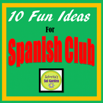Spanish Club Ideas