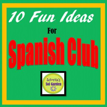 Spanish Club Ideas