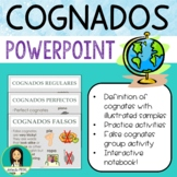 Spanish Cognates, Los Cognados PowerPoint