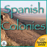 Spanish Colonies US History Unit Distance Learning