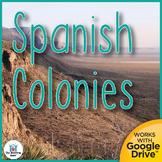 Spanish Colonies US History Unit