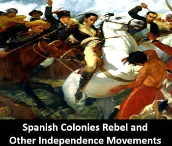 Spanish Colonies Rebel Power Point, Printable Student Notes, and Worksheet